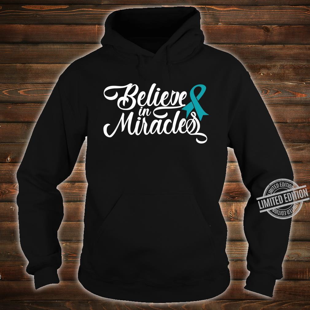 Believe In Miracles Ovarian Cancer Awareness Ribbon Shirt